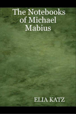The Notebooks of Michael Mabius (Hardback)