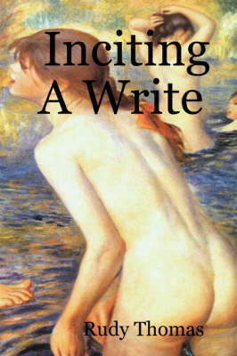 Inciting A Write (Paperback)