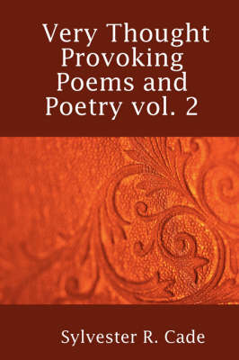 Very Thought Provoking Poems and Poetry Vol. 2 (Paperback)