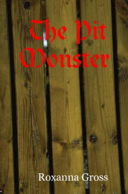 The Pit Monster (Paperback)