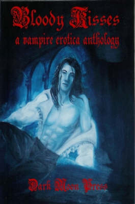Bloody Kisses (Paperback)