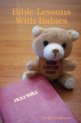 Bible Lessons With Babies (Paperback)