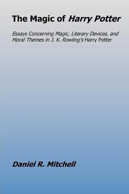 The Magic of Harry Potter (Paperback)