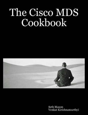 The Cisco MDS Cookbook (Paperback)