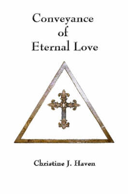 Conveyance of Eternal Love (Paperback)