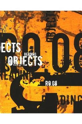 Reading Objects 2008: March 28 - September 28, 2008 - Samuel Dorsky Museum of Art (Paperback)