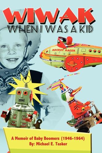 Wiwak When I Was a Kid (Paperback)