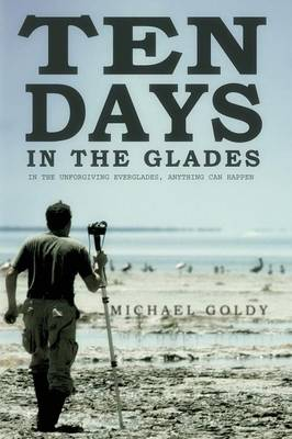 Ten Days in the Glades (Paperback)