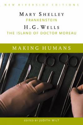 "Making Humans: ""Frankenstein"" and ""The Island of Dr. Moreau"" (Paperback)"
