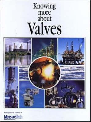Knowing More About Valves - Fluids Handling Library (Hardback)
