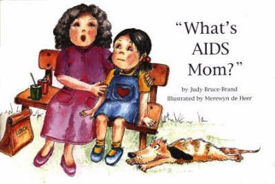 What's AIDS Mom? (Paperback)