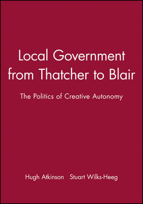 Local Government Since 1945 - Making Contemporary Britain (Paperback)