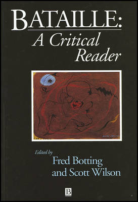 Georges Bataille: A Critical Reader - Blackwell Critical Readers (Paperback)