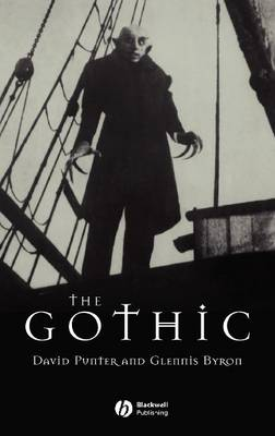 The Gothic - Blackwell Guides to Literature (Hardback)