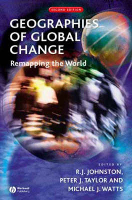 Geographies of Global Change: Remapping the World (Paperback)