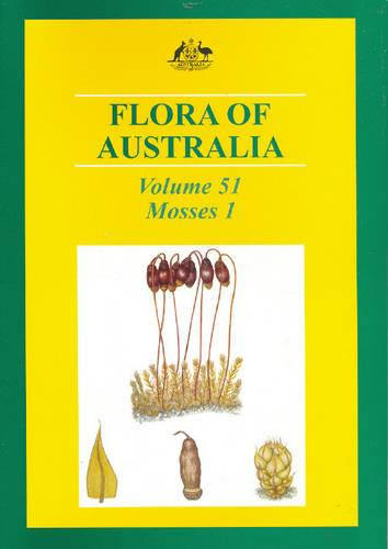 Flora of Australia: Volume 5: Mosses 1 (Paperback)