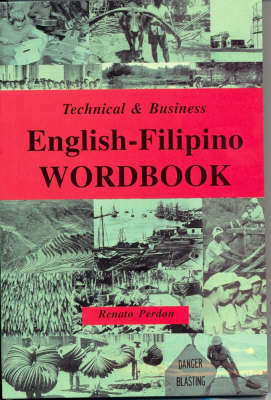 English-Filipino Wordbook: Technical and Business (Paperback)