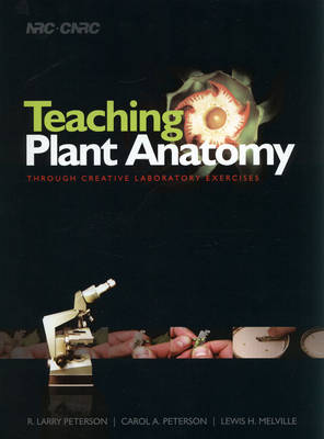 Teaching Plant Anatomy Through Creative Laboratory Exercises (Spiral bound)
