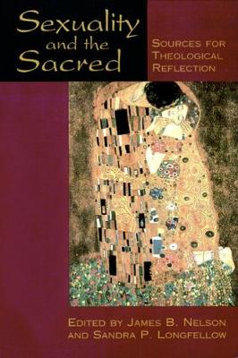 Sexuality and the Sacred: Sources for Theological Reflection (Paperback)