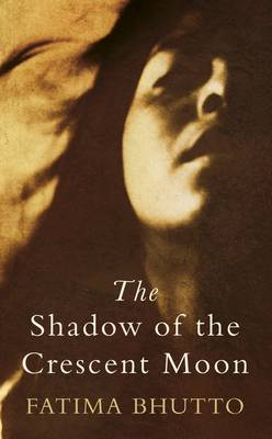 The Shadow of the Crescent Moon (Hardback)