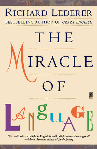 The Miracle of Language (Paperback)