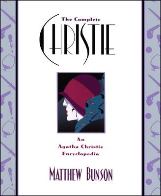 The Complete Christie: An Agatha Christie Encyclopedia (Paperback)