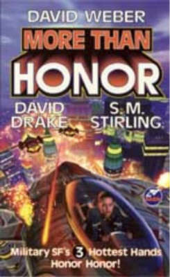 More Than Honor - Worlds of Honor (Weber) (Paperback)