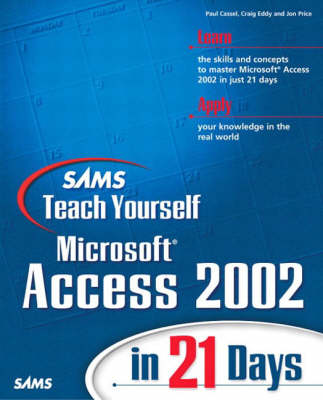 Sams Teach Yourself Microsoft Access 2002 in 21 Days (Mixed media product)