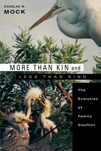 More Than Kin and Less Than Kind: The Evolution of Family Conflict (Paperback)