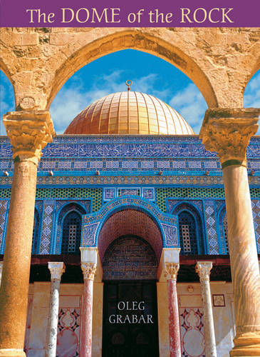 The Dome of the Rock (Hardback)