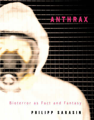 Anthrax: Bioterror as Fact and Fantasy (Hardback)