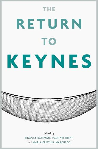 The Return to Keynes (Hardback)