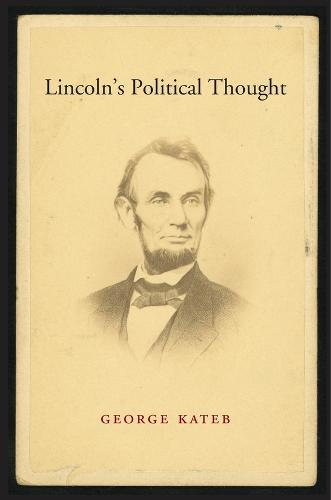 Lincoln's Political Thought (Hardback)