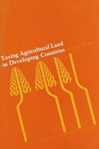 Taxing Agricultural Land in Developing Countries (Hardback)