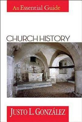 Church History: An Essential Guide - Abingdon essential guides (Paperback)
