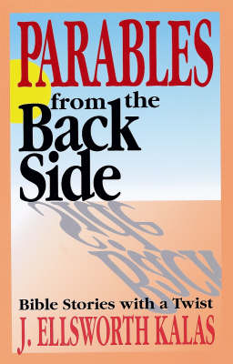 Parables from the Back Side: Leader's Guide (Paperback)