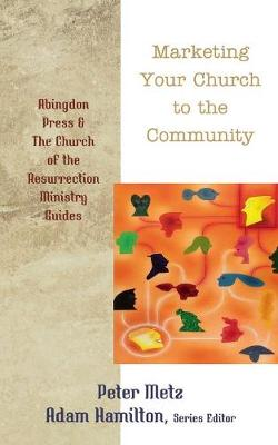 Marketing Your Church to the Community (Paperback)