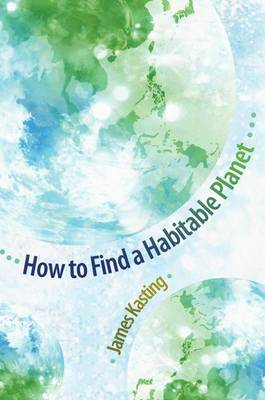 How to Find a Habitable Planet - Science Essentials (Hardback)