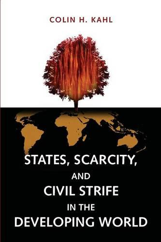 States, Scarcity, and Civil Strife in the Developing World (Paperback)
