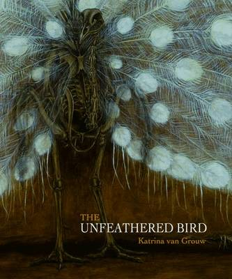 The Unfeathered Bird (Hardback)