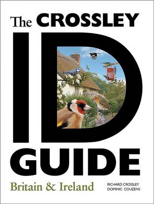 The Crossley ID Guide: Britain and Ireland - The Crossley ID Guides (Paperback)