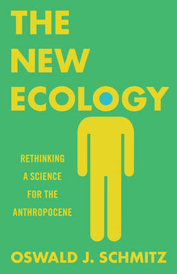 Cover The New Ecology: Rethinking a Science for the Anthropocene