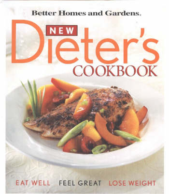 New Dieter's Cookbook - Better Homes & Gardens S. (Spiral bound)