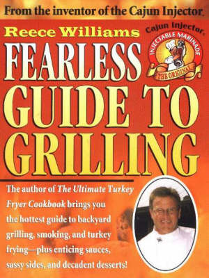 Fearless Guide to Grilling (Paperback)