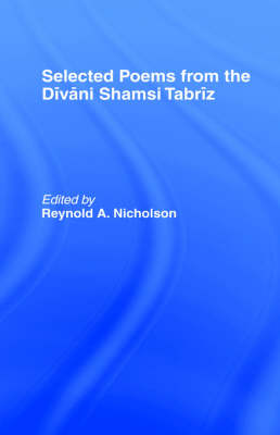 Selected Poems from the Divani Shamsi Tabriz (Hardback)