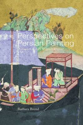 Perspectives on Persian Painting: Illustrations to Amir Khusrau's Khamsah (Hardback)