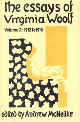 The Essays of Virginia Woolf: 1912-18 v.2 (Hardback)