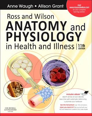 Ross and Wilson Anatomy and Physiology in Health and Illness: With Access to Ross & Wilson Website for Electronic Ancillaries: With Access to Ross & Wilson Website for Electronic Ancillaries and eBook (Mixed media product)