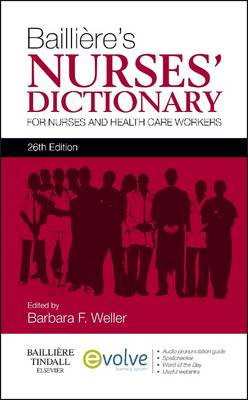 Bailliere's Nurses' Dictionary: For Nurses and Healthcare Workers (Paperback)