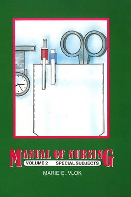 Manual of Nursing: Vol 2: Basic Nursing (Paperback)